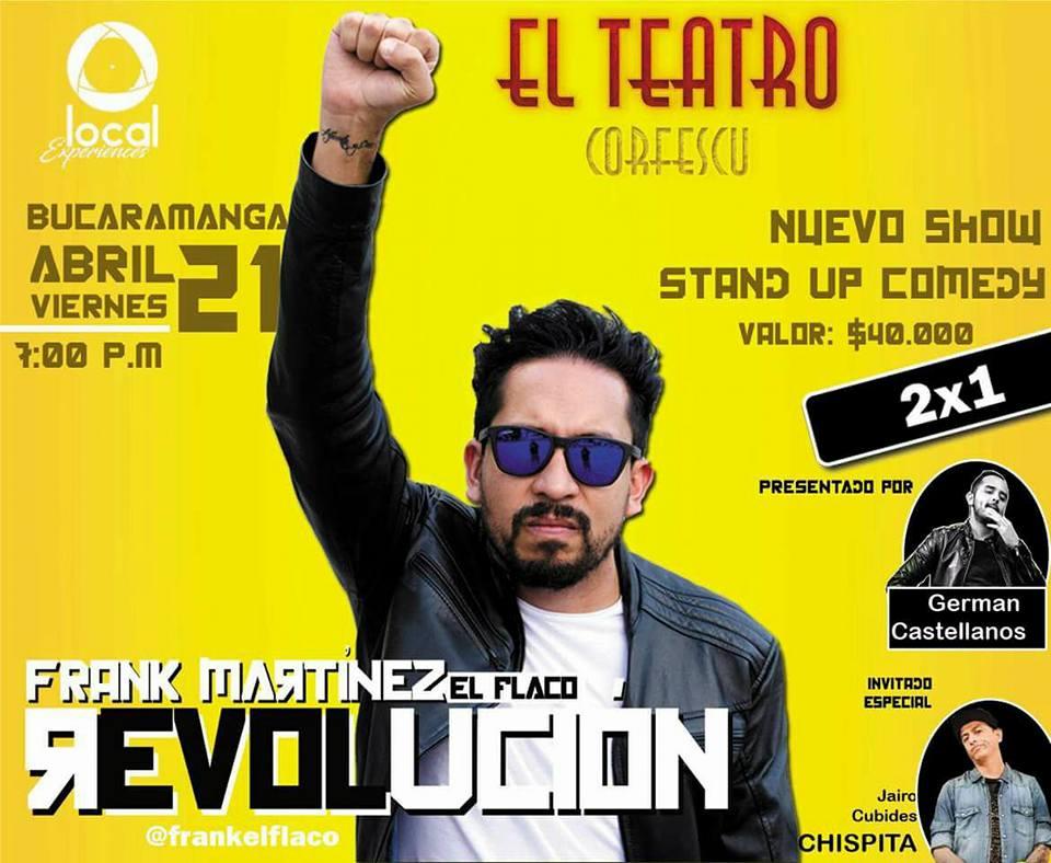"""Revolución, el nuevo standup comedy del antioqueño Frank Martínez, """"El flaco"""""""