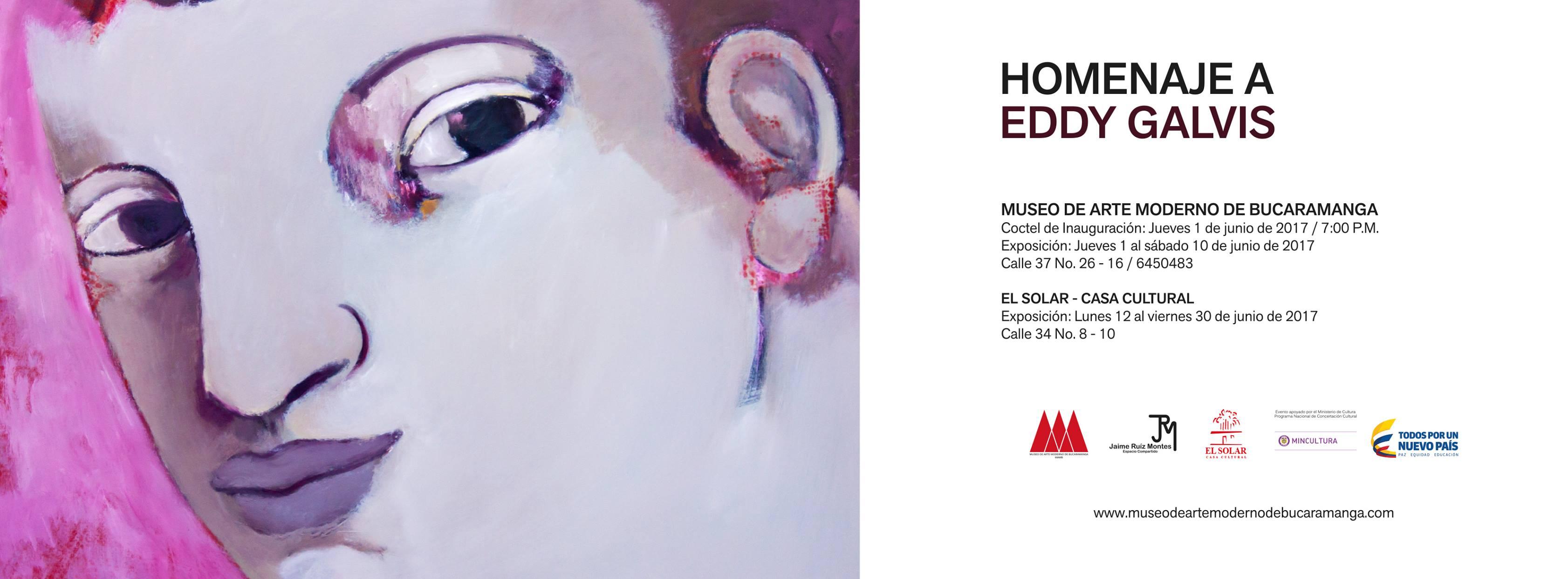 Homenaje a Eddy Galvis en el Museo de Arte Moderno de Bucaramanga y El Solar - Casa Cultural