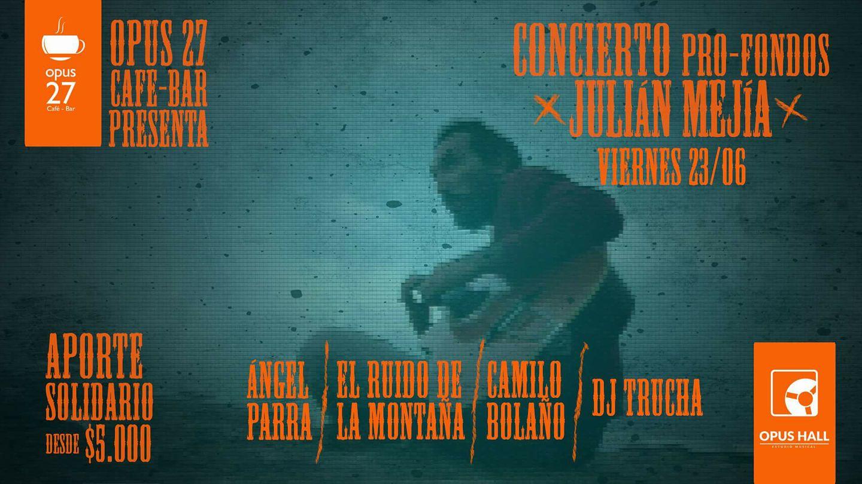 Concierto pro-fondos para apoyar a Julián Mejía en Opus 27, Bucaramanga