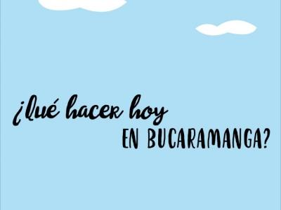 ¿Qué hacer en Bucaramanga hoy, 24 de enero?